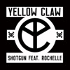 Shotgun - Yellow Claw