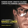 Naked Lunch (The Complete Original Soundtrack Remastered) [Collector's Edition, Vol. 6]