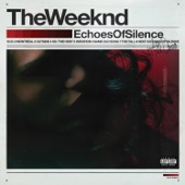 The Weeknd - Echoes of Silence  artwork