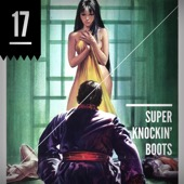 Cover to Super Knockin' Boots's Episode 17