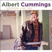 Albert Cummings - Someone Like You  artwork