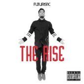 FUTURISTIC - The Rise  artwork