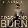 Crash & Burn - Thomas Rhett