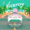 Back at the Start (feat. K. Flay) - Single - Viceroy