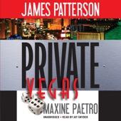 Maxine Paetro & James Patterson - Private Vegas (Unabridged)  artwork