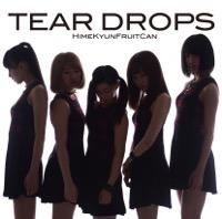 TEAR DROPS - Single
