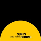 Axwell Λ Ingrosso - Sun Is Shining bild