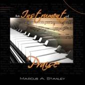 Marcus Stanley - An Instrument of Praise  artwork