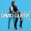 Titanium (Remixes) [feat. Sia]