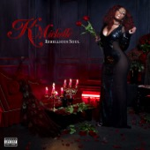 K. Michelle - Rebellious Soul  artwork