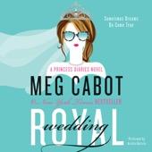 Meg Cabot - Royal Wedding: The Princess Diaries, Book 11 (Unabridged)  artwork