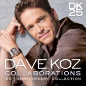 Dave Koz - Collaborations: 25th Anniversary Collection  artwork