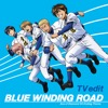 TVアニメ「ダイヤのA -SECOND SEASON-」EDテーマ「BLUE WINDING ROAD (TV edit)」