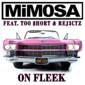 On Fleek (feat. Too Short & Rej3ctz)