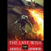 Andrzej Sapkowski - The Last Wish (Unabridged)  artwork