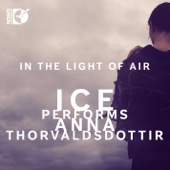 International Contemporary Ensemble - Thorvaldsdottir: in the Light of Air  artwork