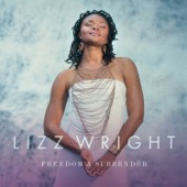 Lizz Wright - Freedom & Surrender  artwork