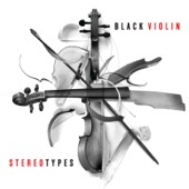 Black Violin - Stereotypes  artwork