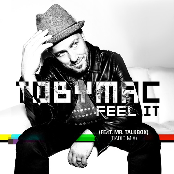 Feel It (feat. Mr. Talkbox)