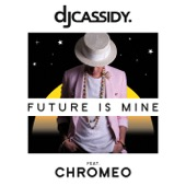[Download] Future Is Mine (feat. Chromeo) MP3