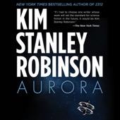 Kim Stanley Robinson - Aurora (Unabridged)  artwork