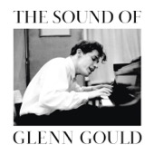Glenn Gould - The Sound of Glenn Gould  artwork