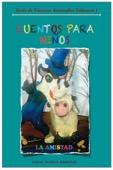 Laura Burrola Fernández, Edgar Pacheco González, Ana L. Pacheco Burrola, Diana A. Pacheco Burrola & Edgar D. Pacheco Burrola - Cuentos para Ninos  artwork