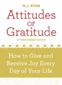 M. J. Ryan - Attitudes of Gratitude, 10th Anniversary Edition  artwork