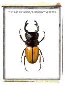 Anthony Verebes - The Art of Bugs  artwork