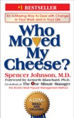 Spencer Johnson - Who Moved My Cheese?  artwork