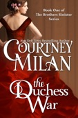 Courtney Milan - The Duchess War  artwork
