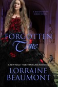 Lorraine Beaumont - Forgotten Time (Ravenhurst Series, #1) A New Adult Time Travel Romance  artwork