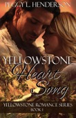 Peggy L Henderson - Yellowstone Heart Song  artwork