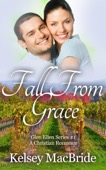 Kelsey MacBride - Fall From Grace: A Christian Romance Novel  artwork