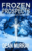 Dean Murray - Frozen Prospects: A YA Epic Fantasy Novel (Volume 1 of The Guadel Chronicles Books)  artwork