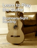 Lee Cahill - Learn to Play the Guitar - Beginners Sight Reading  artwork