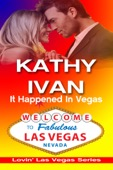 Kathy Ivan - It Happened in Vegas  artwork