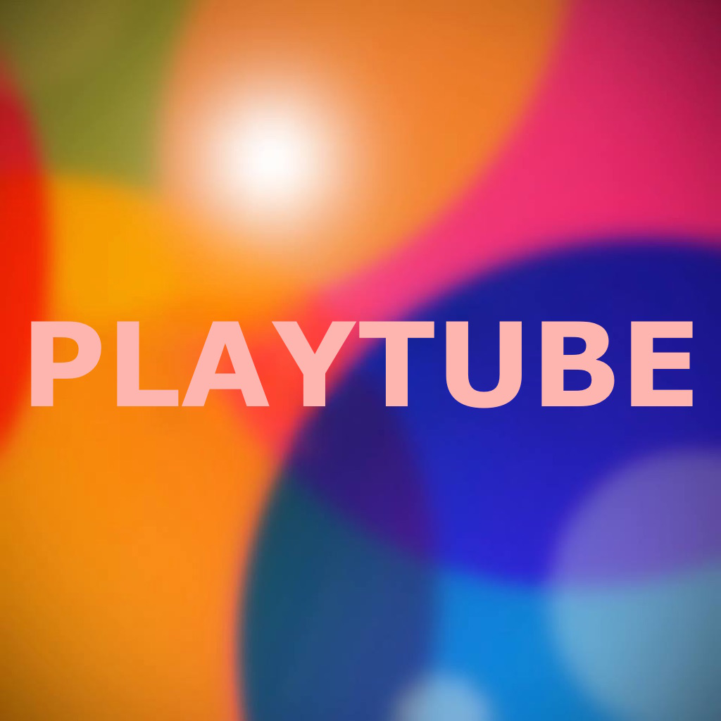 Playtube - Playlist Management and Best Player for Youtube