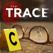 The Trace: Das Krimiabenteuer – analysiere Beweismaterial und löse den Fall