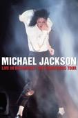 Michael Jackson - Michael Jackson - Live in Bucharest: The Dangerous Tour  artwork
