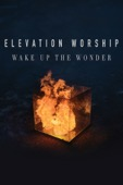 Steven Lester - Elevation Worship: Wake Up The Wonder  artwork