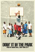 Bobbito Garcia & Kevin Couliau - Doin� It in the Park: Pick-Up Basketball, New York City  artwork