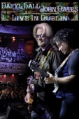 Daryl Hall & John Oates - Daryl Hall/John Oates: Live In Dublin  artwork