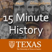 15 Minute History - The University of Texas at Austin