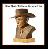 20 of Hank Williams' Greatest Hits - Hank Williams Cover Art