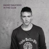 Danny Saucedo - In the Club bild
