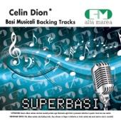 Basi Musicali: Celine Dion (Karaoke Version)