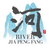 River - Jia Peng Fang