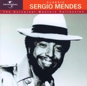 The Universal Masters Collection: Classic Sergio Mendes - Sergio Mendes