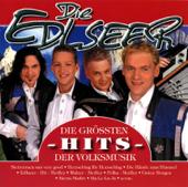 Die Edlseer: Die größten Hits der Volksmusik